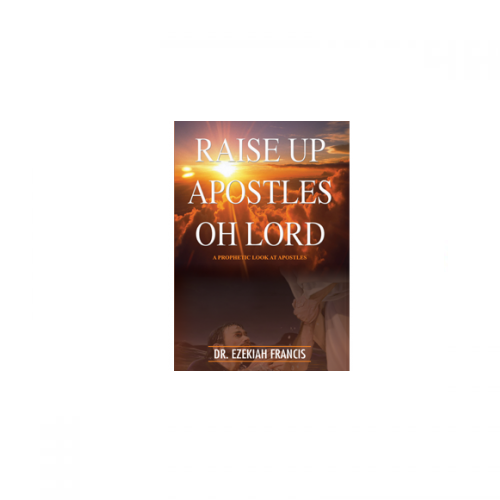 Raise Up Apostles Oh Lord