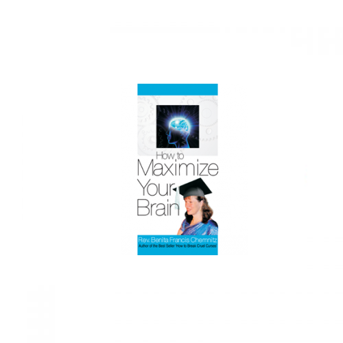 How to Maximize Your Brain