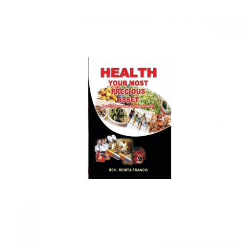 Health Your Most Precious Asset